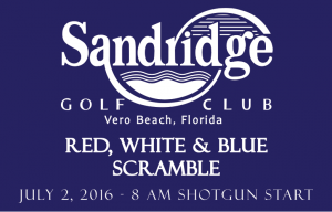 Red, White & Blue Scramble @ Sandridge Golf Club | Vero Beach | Florida | United States