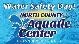 Water Safety Day @ North County Aquatic Center | Sebastian | Florida | United States