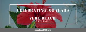 Vero Beach Centennial Celebration - PRIVATE (Invitation Only) @ iG Center | Vero Beach | Florida | United States