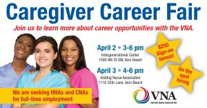 VNA Caregiver Career Fair @ iG Center | Vero Beach | Florida | United States