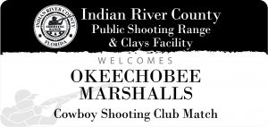 Okeechobee Marshalls Cowboy Shooting Club Match @ IRC Shooting Range | Sebastian | Florida | United States