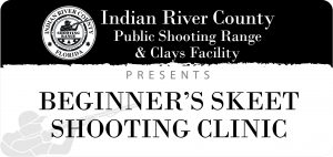 Beginners Skeet Shooting Clinic @ IRC Shooting Range | Sebastian | Florida | United States