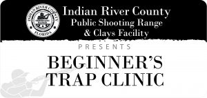 Beginners Trap Shooting Clinic @ IRC Shooting Range | Sebastian | Florida | United States