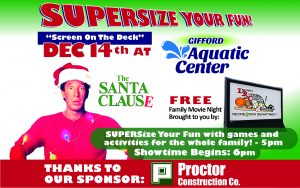 "SUPERSIZED FREE Family Movie Night featuring ""The Santa Clause"" @ Gifford Aquatic Center GAC"