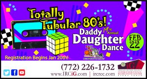 19th Annual Daddy Daughter Dance - Totally Tubular 80's! @ iG Center