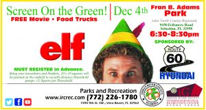 "Screen On The Green - Featuring ""ELF"" @ Commissioner Fran B. Adams Parks (aka N. County Regional)"