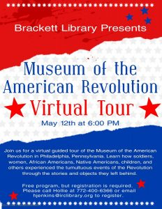 Museum of the American Revolution Virtual Tour (Zoom) @ Brackett Library