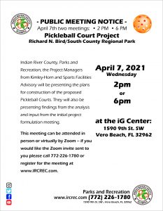 PUBLIC MEETING NOTICE - Pickleball Court Project for Dick Bird/South County Regional Park @ iG Center