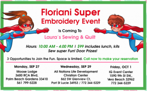 Floriani Super Embroidery Event presented by Laura's Sewing & Quilt @ iG Center