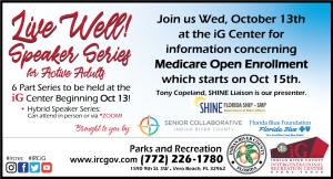 Live Well! Speaker Series for Active Adults (pt 1 - Medicare Open Enrollment Info Day!) @ iG Center